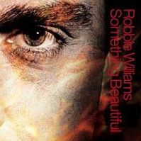 220px-Robbie_Williams_-_Something_Beautiful_-_CD_single_cover