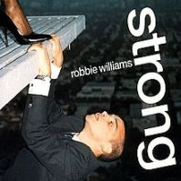 220px-Robbie_Williams_-_Strong_-_CD_single_cover